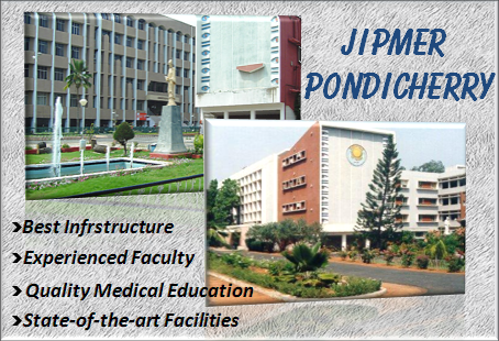 JIPMER Pondicherry - All About this Top Medical College in India