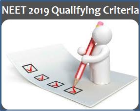 NEET 2019 Qualifying Criteria